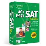 Kaplan's SAT/ACT/PSAT Gold Edition